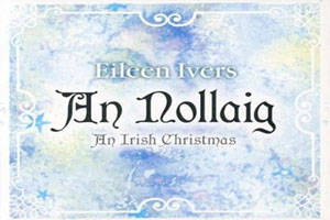 Eileen Ivers – An Nollaig ( An Irish Christmas)