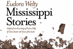 Eudora Welty - Mississippi Stories