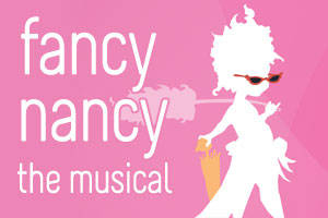 Fancy Nancy, The Musical