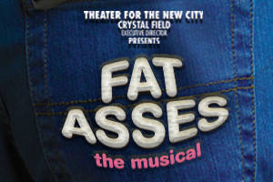 Fat Asses: The Musical