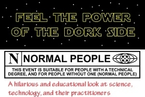 Feel the Power of the Dork Side