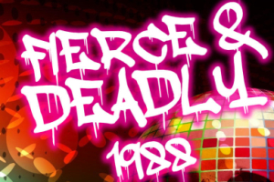 Fierce & Deadly 1988