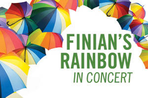 Finian's Rainbow In Concert