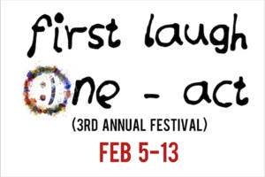 First Laugh One-Act Festival