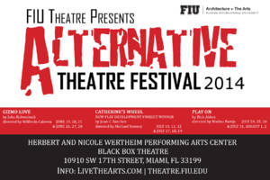 FIU Theatre Alternative Theatre Festival 2014
