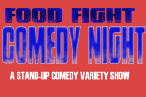 Food Fight Comedy Night