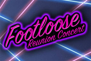 Footloose Reunion Concert