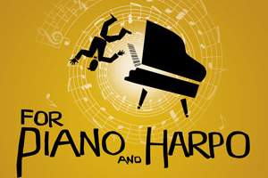 For Piano and Harpo
