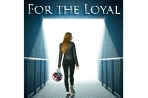 For the Loyal