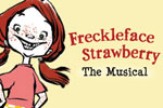 Freckleface Strawberry, The Musical