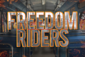 Freedom Riders: The Civil Rights Musical