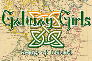 Galway Girls: Songs of Ireland