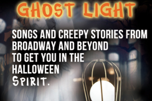 Ghost Light: Songs and Creepy Stories from Broadway and Beyond