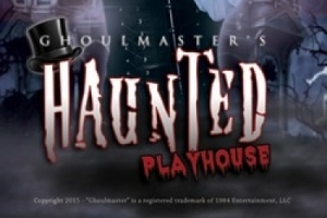 Ghoulmaster's Haunted Playhouse