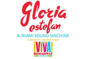 Gloria Estefan & Miami Sound Machine: A Benefit Concert for Viva Broadway