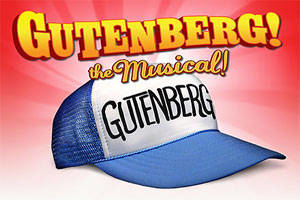 GUTENBERG! The Musical! Reunion Concert