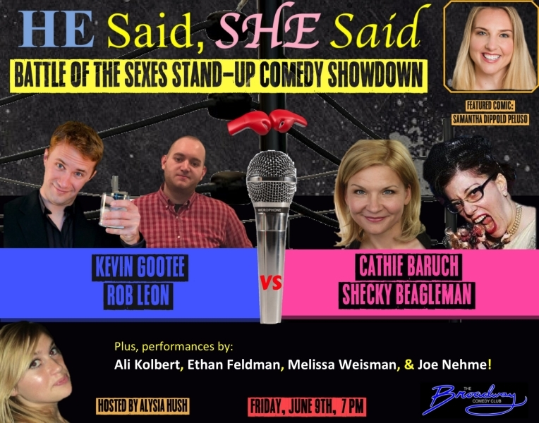 HE Said, SHE Said - Stand-Up Comedy Battle of the Sexes Showdown