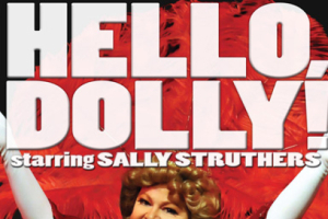 Hello Dolly! Starring Sally Struthers