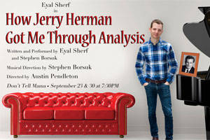 How Jerry Herman Got Me Through Analysis