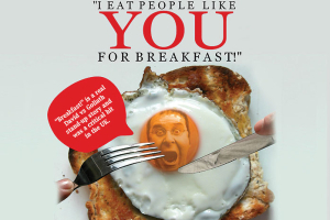 I Eat People Like YOU for Breakfast!