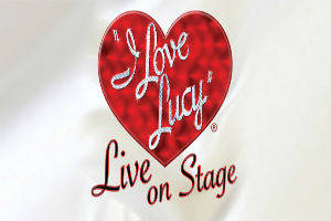 I Love Lucy Live! on Stage