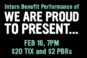 Intern Benefit Performance of We Are Proud to Present...
