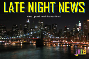 IRTE Presents: Late Night News