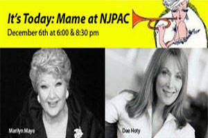 It's Today: Mame at NJPAC