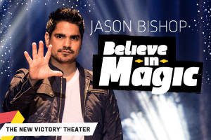 Jason Bishop: Believe in Magic