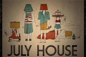 July House