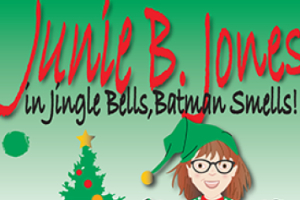 Junie B. Jones: Jingle Bells, Batman Smells!
