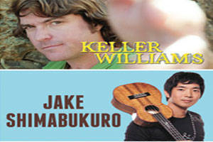 Keller Williams & Jake Shimabukuro