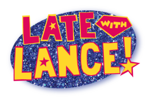 Late with Lance!