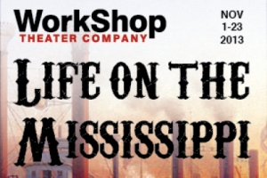 Life on the Mississippi: A Musical Play
