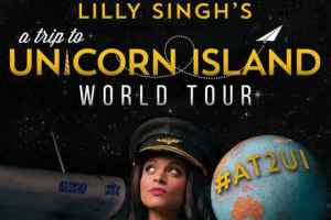 Lilly Singh: A Trip to Unicorn Island