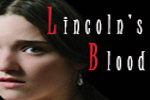 Lincoln's Blood