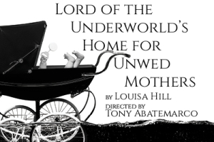 Lord of the Underworld's Home for Unwed Mothers