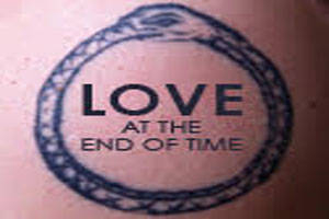 Love At The End Of Time