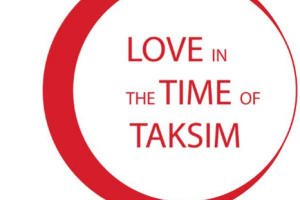 Love in the Time of Taksim
