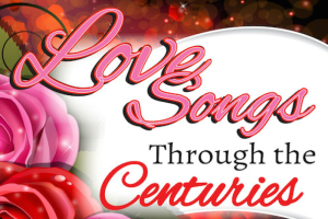Love Songs through the Centuries