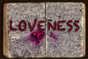 Loveness: I Will Only Love You Once