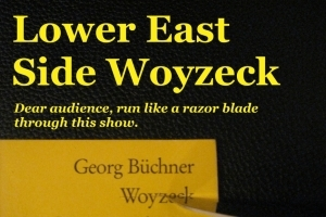 Lower East Side Woyzeck