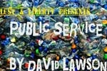 Lust & Liberty Presents: Public Service