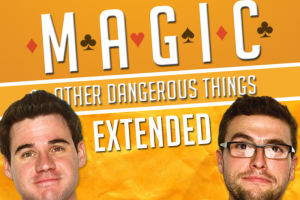 Magic and Other Dangerous Things