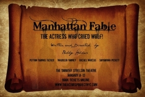Manhattan Fable - The Actress Who Cried Wolf!