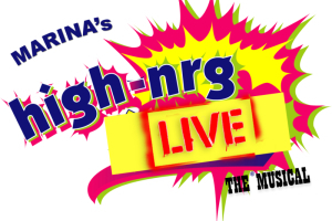 Marina's High-nrg Live! - The Musical
