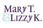 Mary T. and Lizzie K
