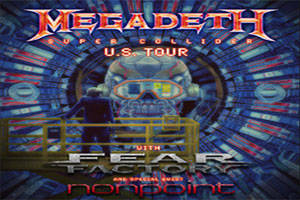 Megadeth: Super Collider Tour with Special Guests: Fear Factory & nonpoint
