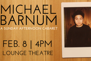 Michael Barnum: A Sunday Afternoon Cabaret