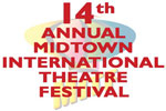 Midtown International Theatre Festival 2013 Season